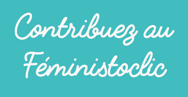 Contribuez au FéministOclic bouton webzine feministe