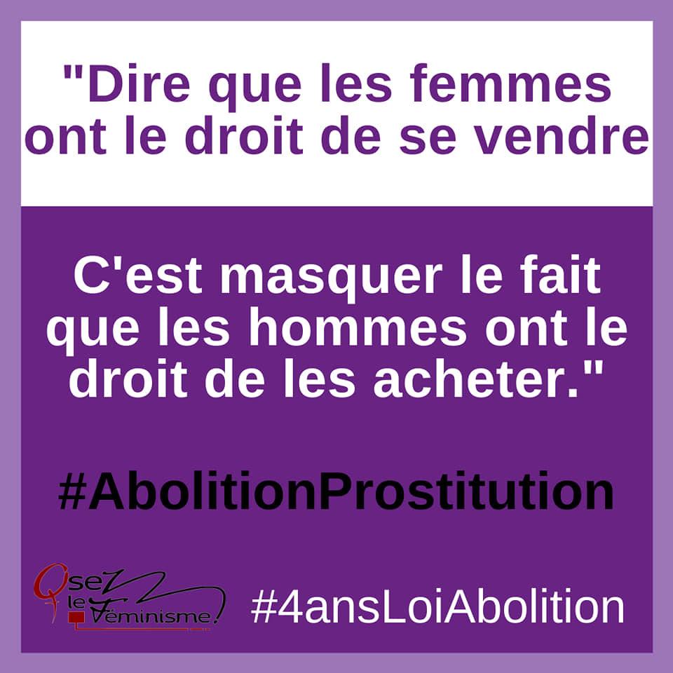 Dire que les femmes ont le droit de se vendre, c'est masquer le fait que les hommes ont le droit de les acheter. #AbolitionProstitution