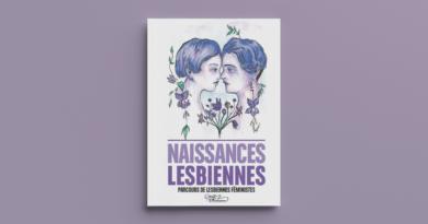 Naissances lesbiennes, le livre ! Découvrez nos parcours de lesbiennes féministes
