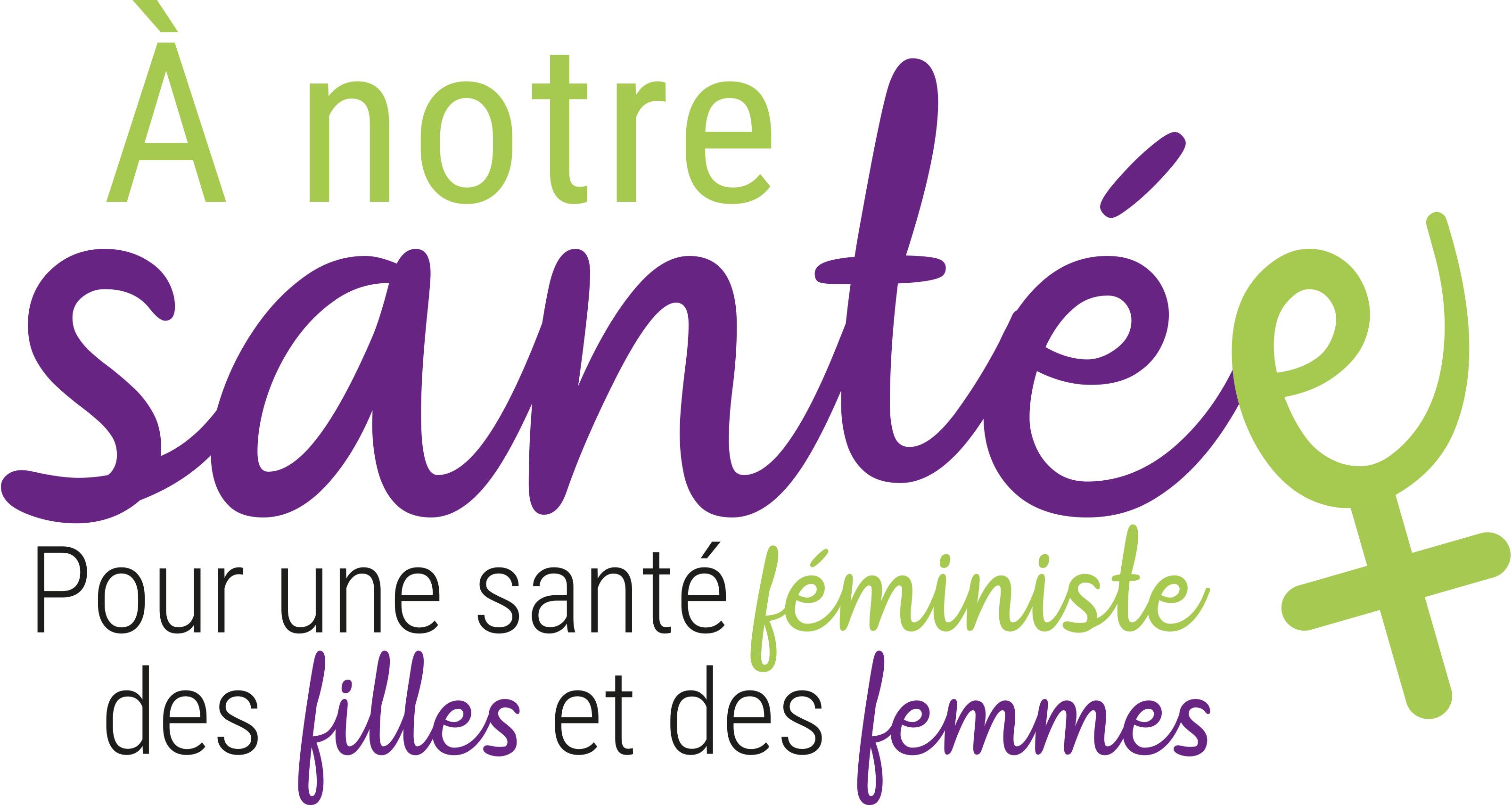#ANotreSantée : une campagne d'Osez le féminisme ! sur la santé des filles et des femmes